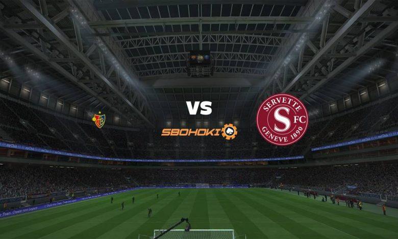 Live Streaming FC Basel vs Servette 8 Agustus 2021 1