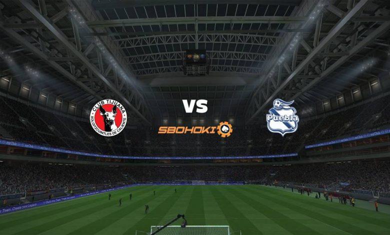 Live Streaming Tijuana vs Puebla 18 Agustus 2021 1