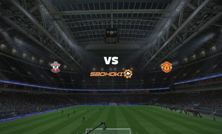 Live Streaming Southampton vs Manchester United 22 Agustus 2021 1