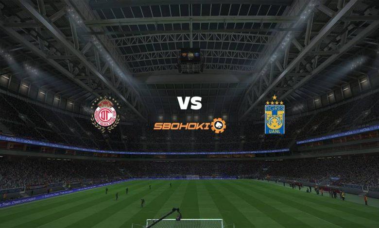 Live Streaming Toluca vs Tigres UANL 1 Agustus 2021 1