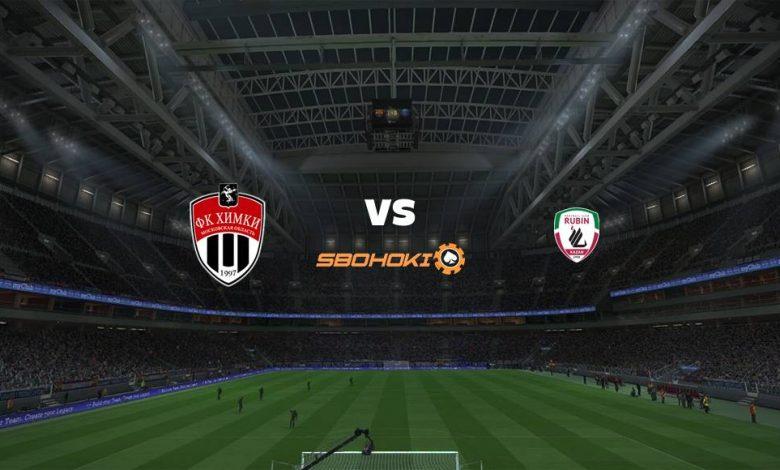 Live Streaming FC Khimki vs Rubin Kazan 22 Agustus 2021 1