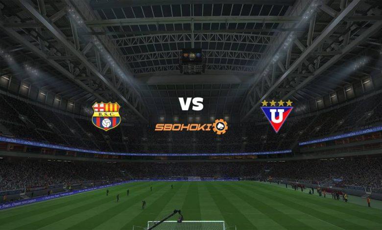 Live Streaming Barcelona SC vs Liga de Quito 24 Agustus 2021 1
