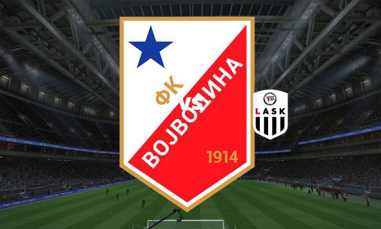 Live Streaming Vojvodina vs LASK Linz 5 Agustus 2021 1