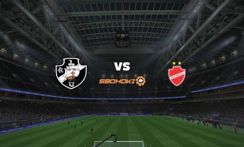 Live Streaming Vasco da Gama vs Vila Nova-GO 11 Agustus 2021 1