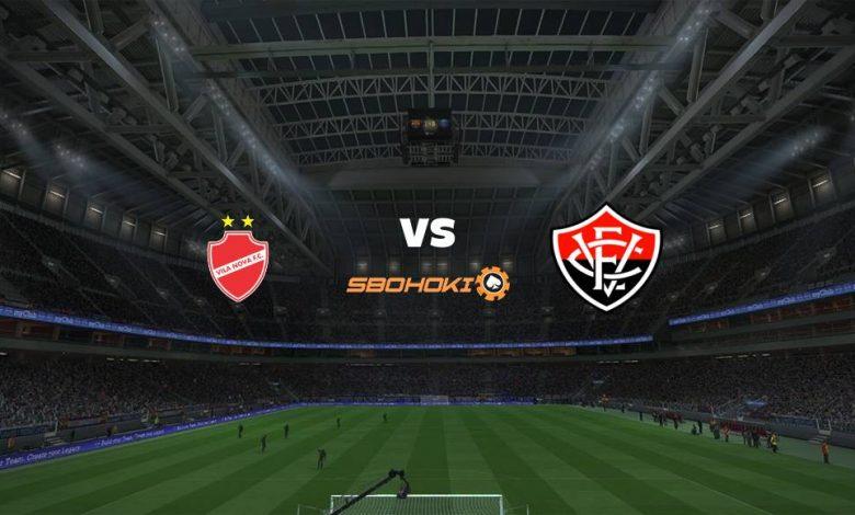 Live Streaming Vila Nova-GO vs Vitria 18 Agustus 2021 1