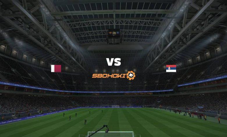 Live Streaming Qatar vs Serbia 1 September 2021 1