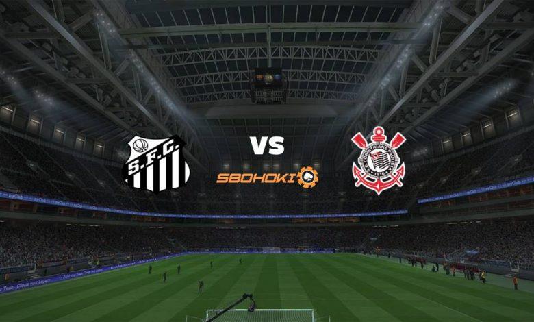 Live Streaming Santos vs Corinthians 8 Agustus 2021 1