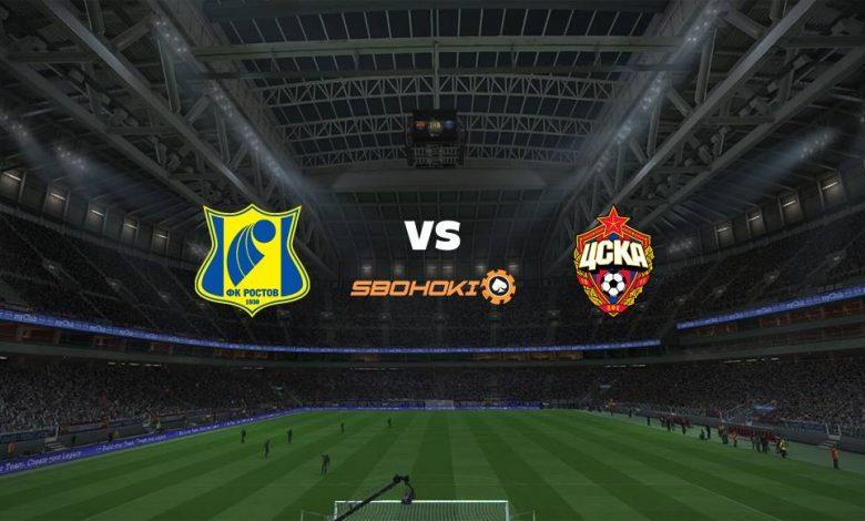 Live Streaming Rostov vs CSKA Moscow 14 Agustus 2021 1