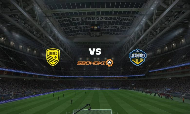 Live Streaming  New Mexico United vs El Paso Locomotive FC 15 Agustus 2021 1