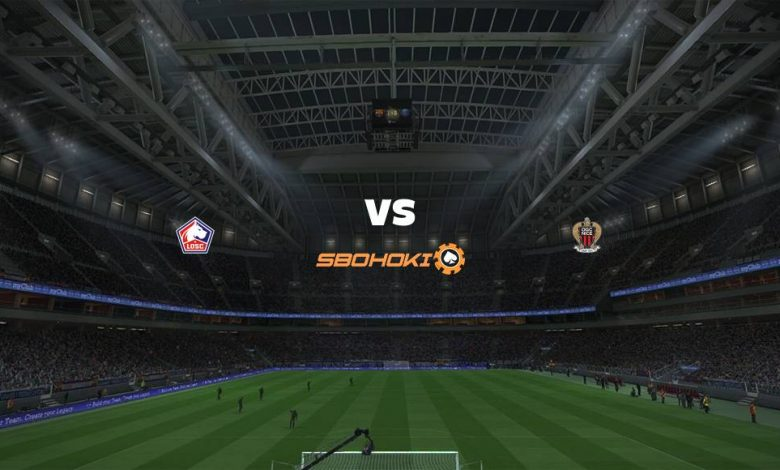 Live Streaming Lille vs Nice 14 Agustus 2021 1
