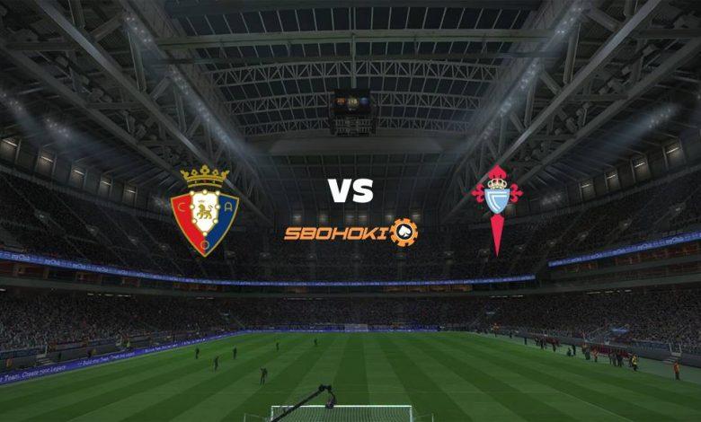 Live Streaming Osasuna vs Celta Vigo 23 Agustus 2021 1