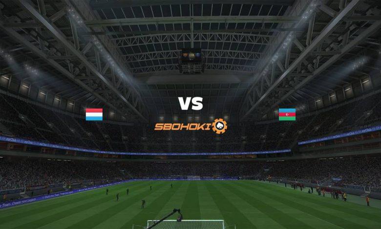 Live Streaming Luxembourg vs Azerbaijan 1 September 2021 1