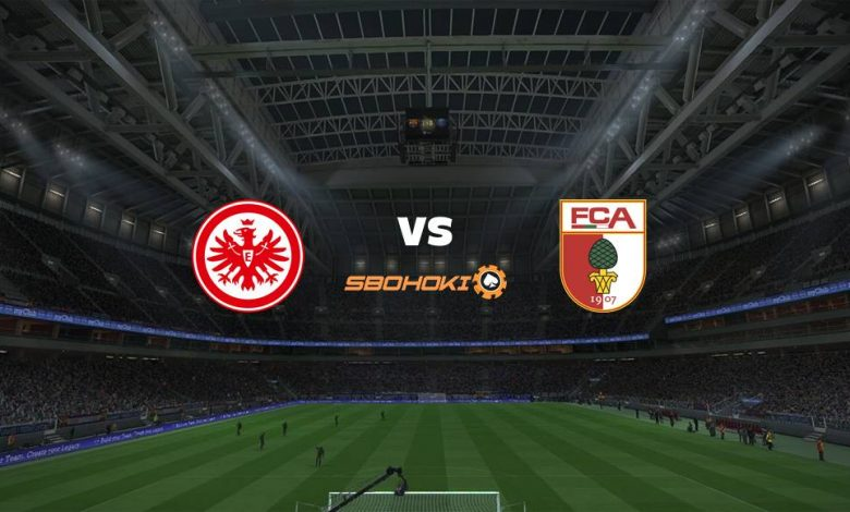 Live Streaming Eintracht Frankfurt vs FC Augsburg 21 Agustus 2021 1