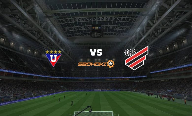 Live Streaming Liga de Quito vs Athletico-PR 12 Agustus 2021 1