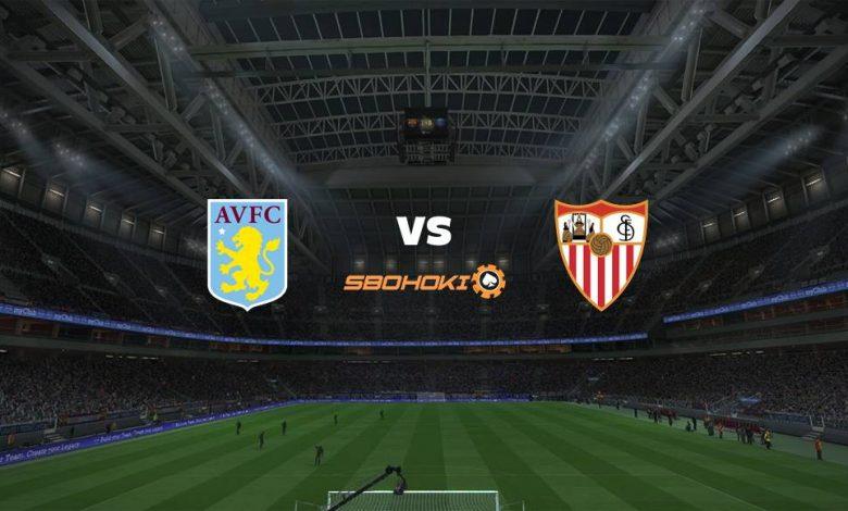 Live Streaming Aston Villa vs Sevilla 7 Agustus 2021 1