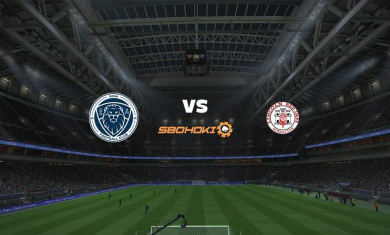 Live Streaming Riga FC vs Lincoln Red Imps 19 Agustus 2021 1