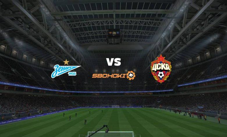 Live Streaming Zenit St Petersburg vs CSKA Moscow 26 Agustus 2021 1