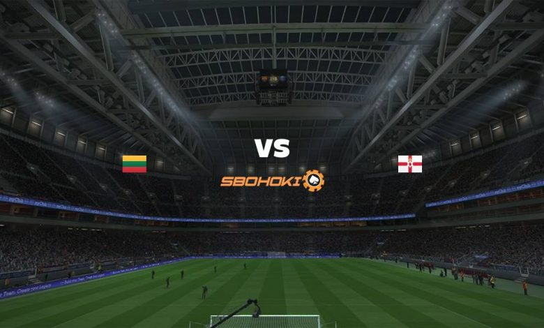 Live Streaming Lithuania vs Northern Ireland 2 September 2021 1