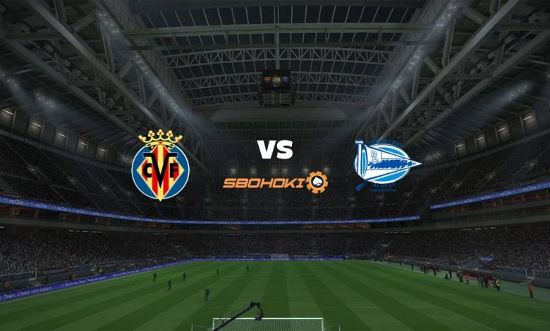 Live Streaming Villarreal vs Alavs 11 September 2021 1