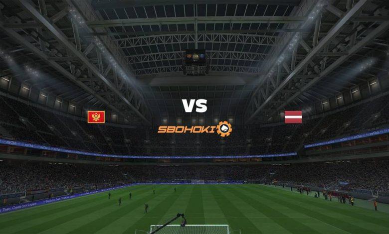 Live Streaming Montenegro vs Latvia 7 September 2021 1