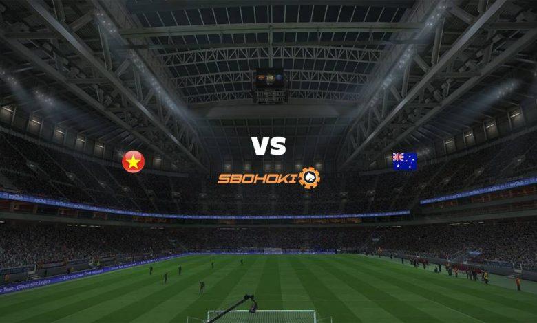 Live Streaming Vietnam vs Australia 7 September 2021 1