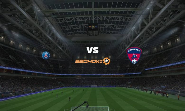 Live Streaming Paris Saint-Germain vs Clermont Foot 11 September 2021 1