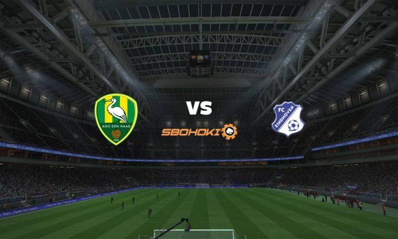 Live Streaming ADO Den Haag vs FC Eindhoven 5 September 2021 1
