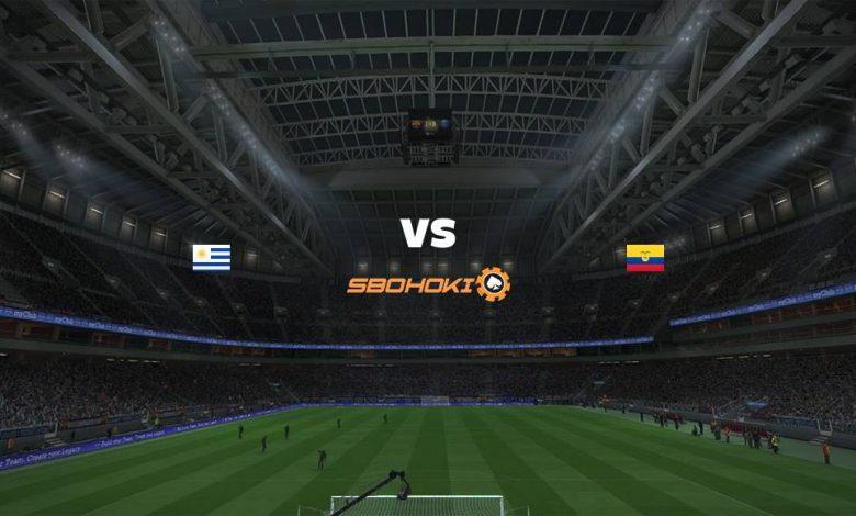 Live Streaming Uruguay vs Ecuador 9 September 2021 1