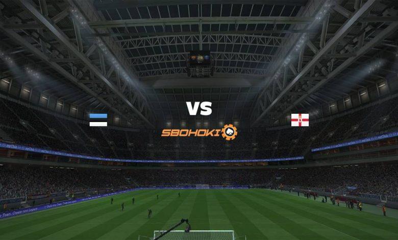 Live Streaming Estonia vs Northern Ireland 5 September 2021 1