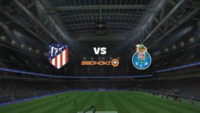 Photo of Live Streaming  Atletico Madrid vs FC Porto 15 September 2021