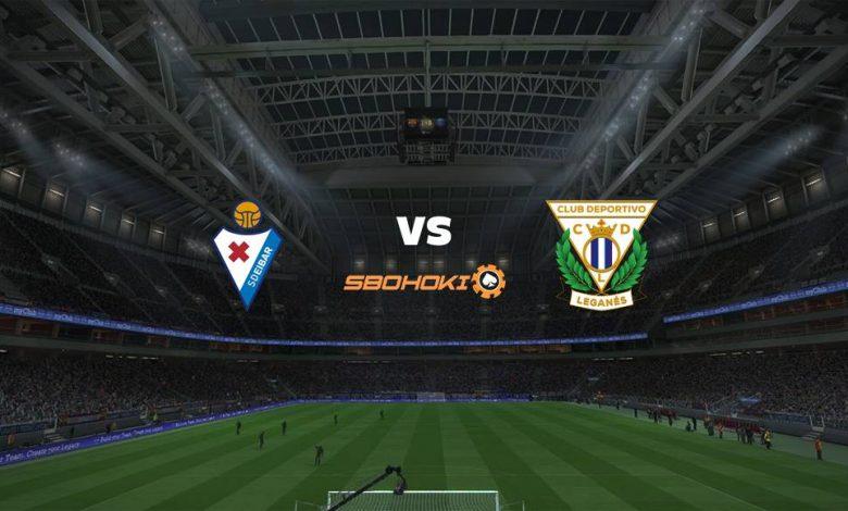 Live Streaming Eibar vs Legans 4 September 2021 1