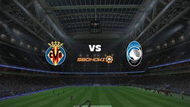 Photo of Live Streaming  Villarreal vs Atalanta 14 September 2021